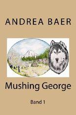 Mushing George