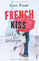 French Kiss: Liebe für Anfänger
