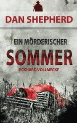 Ein mörderischer Sommer (Dan Shepherd)