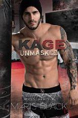 Kage Unmasked (KAGE Trilogy) (Volume 3)