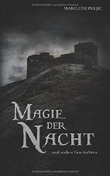 Magie der Nacht und andere Geschichten