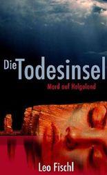 Die Todesinsel - Mord auf Helgoland