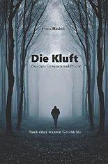 Die Kluft: Zwischen Gewissen und Pflicht // Nach einer wahren Geschichte