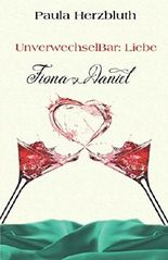 UnverwechselBar: Liebe: Fiona & Daniel (Doppelpunkt Liebe, Band 3)