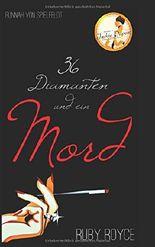 Sechsunddreißig Diamanten und ein Mord (Jackie Dupont - Diamond Detective, Band 1)