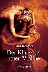 Der Klang der roten Violine - Erotikthriller