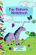 Das Einhorn Notizbuch: Alana & Mirelle