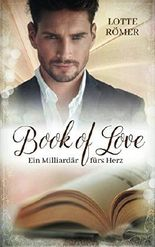Book of Love - Ein Milliardär fürs Herz