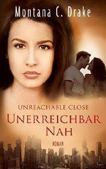 Unreachable Close: Unerreichbar Nah
