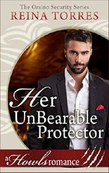 Her UnBearable Protector: A Howls Romance Book (Orsino Security)