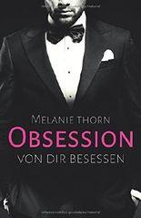 Obsession: Von dir besessen (Mercer, Band 1)