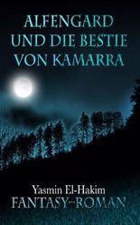 Alfengard und die Bestie von Kamarra