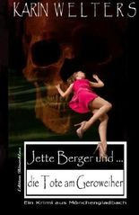 Jette Berger und die Tote am Geroweiher (Volume 1) (German Edition)