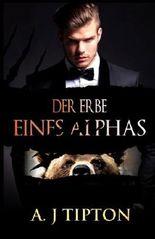 Der Erbe eines Alphas: Eine Übersinnliche BBW Romanze (Bärenwandler-Billionär)