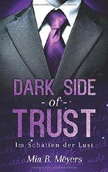 Dark Side of Trust - Im Schatten der Lust