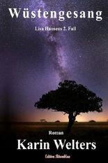 Wüstengesang / 2. Auflage: Lisa Hansens 2. Fall (Lisa-Hansen-Serie) (Volume 2) (German Edition)