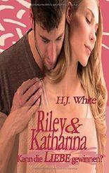 Riley & Katharina: Kann die Liebe gewinnen?