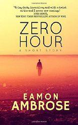 Zero Hour: A Short Story