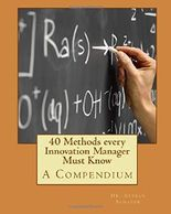40 Methods every Innovation Manager Must Know
