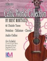Celtic World Collection - Ukulele: Celtic World Collection Series