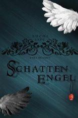 Schattenengel: Buch I: Erde