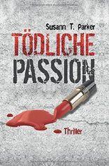 Tödliche Passion