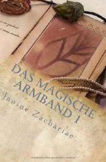 Das magische Armband 1 2.Auflage: Das Symbol