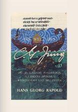 Die Welt des C.G.Jung: Die analytische Psychologie als Brücke zwischen Wissenschaft und Metaphysik