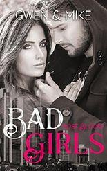 Bad Girls - Gwen & Mike