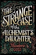 The Strange Case of the Alchemist's Daughter (The Extraordinary Adventures of the Athena Club)