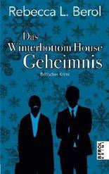 Das Winterbottom House Geheimnis (Berol Krimi 3)