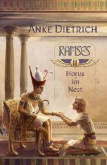 Ramses - Horus-im-Nest -: Zweiter Teil des Romans aus dem alten Ägypten über Ramses II.