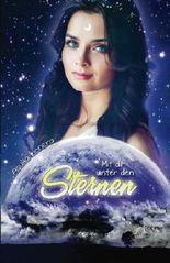 Mit dir unter den Sternen: Eine Divinitas-Novelle
