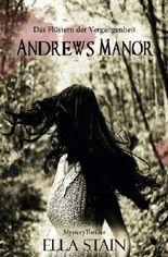 Andrews Manor: Das Flüstern der Vergangenheit