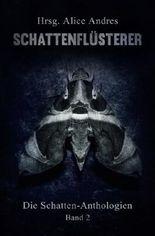 Schattenfluesterer: Die Schatten-Anthologien, Teil II