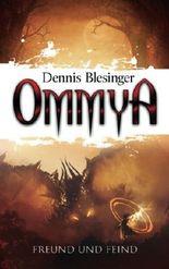OMMYA - Freund und Feind