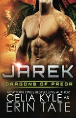 Jarek (Scifi Alien Weredragon Romance) (Dragons of Preor) (Volume 1)