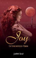 Joy: Ein Sonnenkrieger-Roman