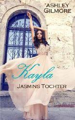 Kayla (Jasmins Tochter): Princess in love 7