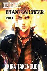 The Boy From Braxton Creek, Part 1