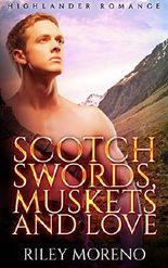 Scotch Swords, Muskets and Love