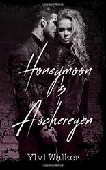 Honeymoon & Ascheregen (Luzifer)