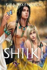 Shiiki, Part 1