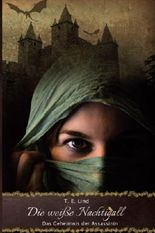 Die weiße Nachtigall: Das Geheimnis der Assassinin