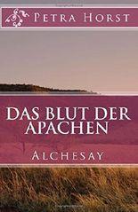 Das Blut der Apachen: Alchesay