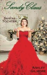 Sandy Claus: Santas Tochter (Princess in love)