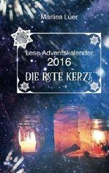 Lese-Adventskalender 2016 Die rote Kerze