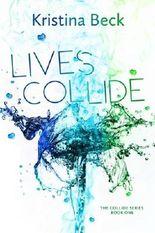 Lives Collide (Volume 1)
