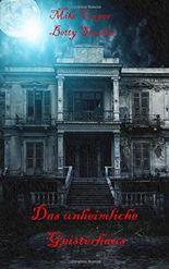 Das unheimliche Geisterhaus