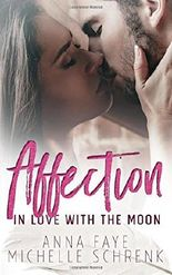 Affection: In Love with the Moon
